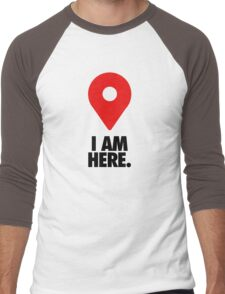 I AM HERE. - Version 2 Men's Baseball ¾ T-Shirt