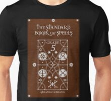 The Standard Book of Spells: Grade 5 Unisex T-Shirt