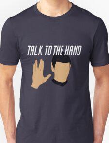 Talk to the Vulcan Hand Unisex T-Shirt