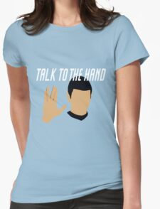 Talk to the Vulcan Hand Womens Fitted T-Shirt