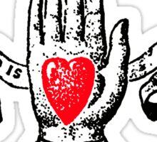 A Friend in Need is a Friend in Deed Sticker