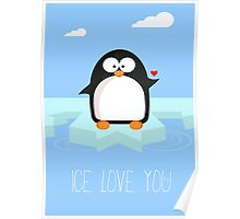 Ice love you Poster