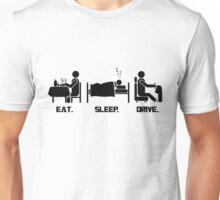 Eat. Sleep.Drive. Unisex T-Shirt