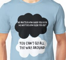 No Matter How Hard You Kick Unisex T-Shirt