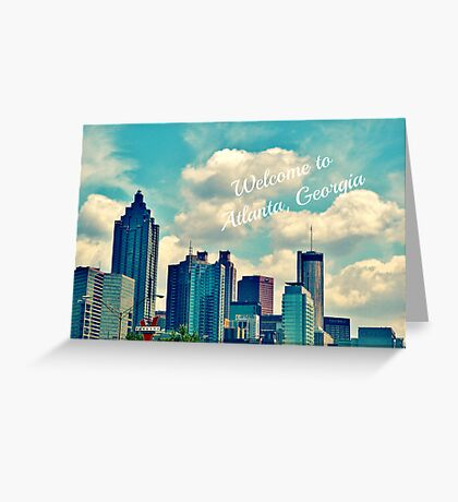 Welcome to Atlanta, Georgia Greeting Card
