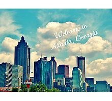 Welcome to Atlanta, Georgia Photographic Print