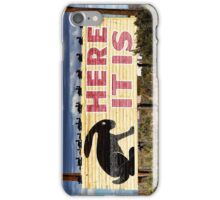 """The Jackrabbit """"Here It Is"""" Sign iPhone 4 Case iPhone Case/Skin"""