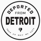 Deported from Detroit by Charles McFarlane