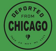 Deported from Chicago Kids Clothes