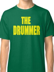 THE DRUMMER (DAVE GROHL / TAYLOR HAWKINS) YELLOW Classic T-Shirt