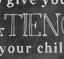 Patience with Children Sticker