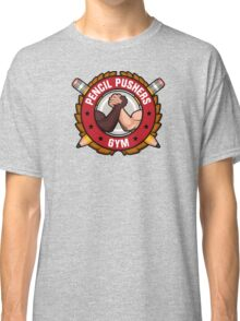 Pencil Pushers Gym Classic T-Shirt
