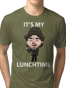It's My Lunchtime Tri-blend T-Shirt