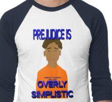 Prejudice Is Simplistic Men's Baseball ¾ T-Shirt