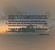 Genesis 1 6-8 Let there be a firmament in the midst of the waters by Susan Savad