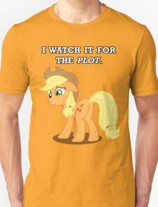 For the Plot (Applejack) Unisex T-Shirt