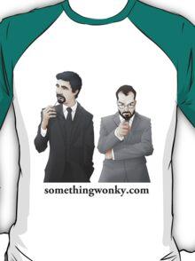 Stick Something Wonky somewhere T-Shirt