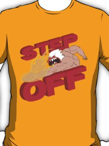STEP OFF T-Shirt