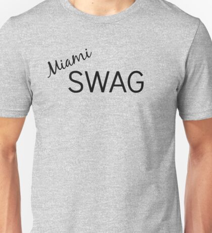 Miami Swag Unisex T-Shirt