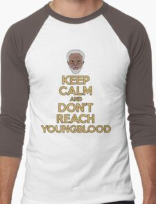 """Keep Calm and Don't Reach Youngblood"" Men's Baseball ¾ T-Shirt"