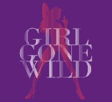 Girl Gone Wild by DCdesign