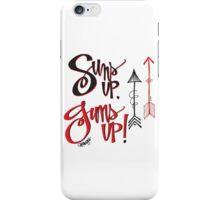 Suns up, Guns up! iPhone Case/Skin
