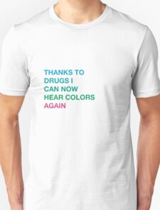 Ode to drugs Unisex T-Shirt