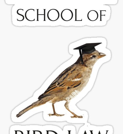 Philadelphia School of Bird Law Sticker