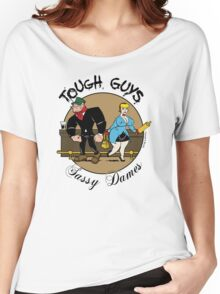 Tough Guys & Sassy Dames: Bruiser and Flo Women's Relaxed Fit T-Shirt