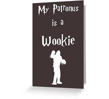 My Patronus is a Wookie Greeting Card