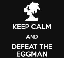 Keep Calm - Defeat the Eggman (White) by Adam Angold