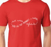 I swear we were infinite. Unisex T-Shirt