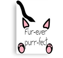 Fur-ever Purr-fect Canvas Print