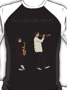 I can call you Betty T-Shirt