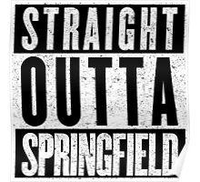 Springfield Represent! Poster