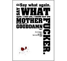 Pulp Fiction Quotes Photographic Print