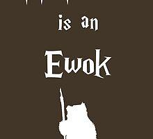 My Patronus is an Ewok by OuroborosEnt