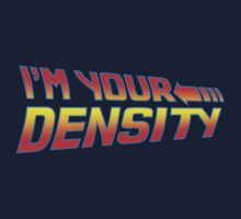 I'm Your Density One Piece - Long Sleeve