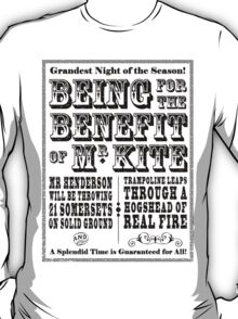 Being for the Benefit of Mr Kite - Colourway 1 T-Shirt