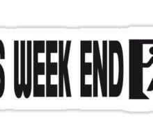 Yes Week End Sticker
