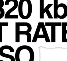 EDM at 320 kbps Sticker