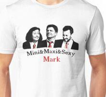Mini&Maxi&Sexy Mark Unisex T-Shirt