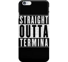 Termina Represent! iPhone Case/Skin