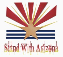 Stand With Arizona by Lotacats
