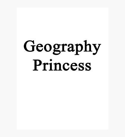 Geography Princess  Photographic Print