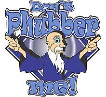 Don't Phubber Me! Photographic Print