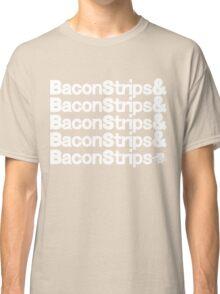 Bacon Strips Classic T-Shirt