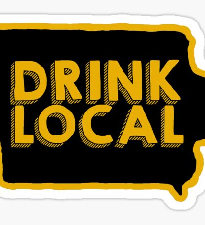 Iowa Drink Local Beer  Sticker