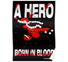 A hero born in blood Poster