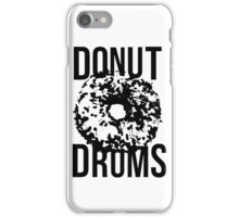 DonutDrums Donut Black iPhone Case/Skin